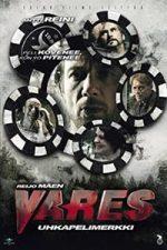Nonton Film Vares: Gambling Chip (2012) Subtitle Indonesia Streaming Movie Download