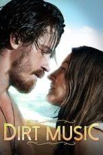 Nonton Film Dirt Music (2019) Subtitle Indonesia Streaming Movie Download