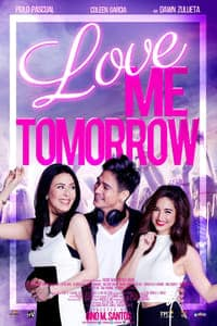 Nonton Film Love Me Tomorrow (2016) Subtitle Indonesia Streaming Movie Download