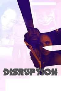 Nonton Film Disruption (2018) Subtitle Indonesia Streaming Movie Download