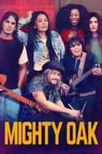Nonton Film Mighty Oak (2020) Subtitle Indonesia Streaming Movie Download