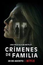Nonton Film Crímenes de familia (2020) Subtitle Indonesia Streaming Movie Download