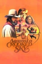 Nonton Film Against a Crooked Sky (1975) Subtitle Indonesia Streaming Movie Download