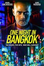 Nonton Film One Night in Bangkok (2020) Subtitle Indonesia Streaming Movie Download