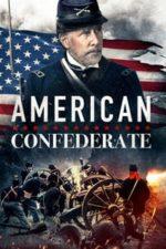 Nonton Film American Confederate (2019) Subtitle Indonesia Streaming Movie Download