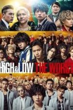 Nonton Film High & Low: The Worst (2019) Subtitle Indonesia Streaming Movie Download