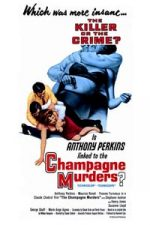 Nonton Film The Champagne Murders (1967) Subtitle Indonesia Streaming Movie Download