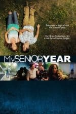 Nonton Film My Senior Year (2020) Subtitle Indonesia Streaming Movie Download