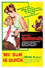 Nonton Film My Gun Is Quick (1957) Subtitle Indonesia Streaming Movie Download