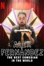 Nonton Film Alex Fernández: The Best Comedian in the World (2020) Subtitle Indonesia Streaming Movie Download