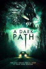 Nonton Film A Dark Path (2020) Subtitle Indonesia Streaming Movie Download