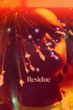 Nonton Film Residue (2020) Subtitle Indonesia Streaming Movie Download