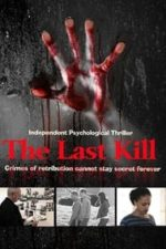 Nonton Film The Last Kill (2016) Subtitle Indonesia Streaming Movie Download