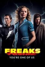 Nonton Film Freaks: You're One of Us (2020) Subtitle Indonesia Streaming Movie Download