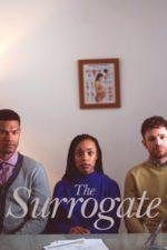 Nonton Film The Surrogate (2020) Subtitle Indonesia Streaming Movie Download