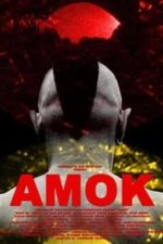 Nonton Film Amok (2011) Subtitle Indonesia Streaming Movie Download