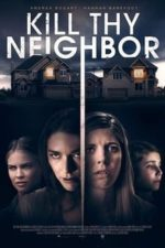 Nonton Film Kill Thy Neighbor (2018) Subtitle Indonesia Streaming Movie Download