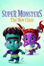 Nonton Film Super Monsters: The New Class (2020) Subtitle Indonesia Streaming Movie Download