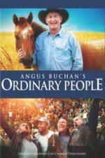 Angus Buchan's Ordinary People (2012)