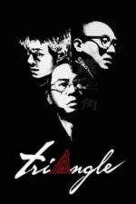 Nonton Film Triangle (2007) Subtitle Indonesia Streaming Movie Download