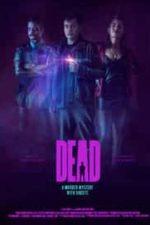 Nonton Film Dead (2020) Subtitle Indonesia Streaming Movie Download
