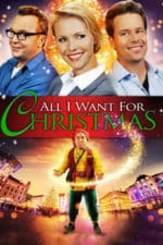 Nonton Film All I Want for Christmas (2013) Subtitle Indonesia Streaming Movie Download
