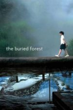 Nonton Film The Buried Forest (2005) Subtitle Indonesia Streaming Movie Download