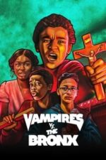 Nonton Film Vampires vs. the Bronx (2020) Subtitle Indonesia Streaming Movie Download