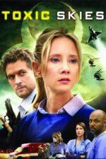 Nonton Film Toxic Skies (2008) Subtitle Indonesia Streaming Movie Download