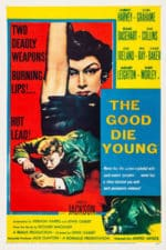 Nonton Film The Good Die Young (1954) Subtitle Indonesia Streaming Movie Download