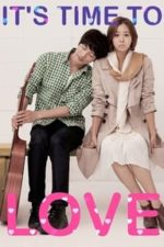 Nonton Film It's Time to Love (2013) Subtitle Indonesia Streaming Movie Download