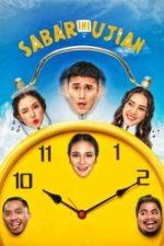 Nonton Film Sabar Ini Ujian (2020) Subtitle Indonesia Streaming Movie Download