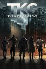 Nonton Film TKG: The Kids of Grove (2020) Subtitle Indonesia Streaming Movie Download
