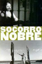 Nonton Film Socorro Nobre (1996) Subtitle Indonesia Streaming Movie Download