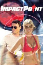 Nonton Film Impact Point (2008) Subtitle Indonesia Streaming Movie Download