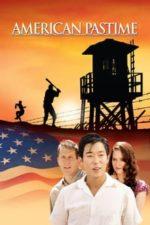 Nonton Film American Pastime (2007) Subtitle Indonesia Streaming Movie Download