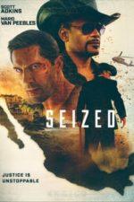Nonton Film Seized (2020) Subtitle Indonesia Streaming Movie Download