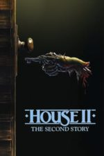 Nonton Film House II: The Second Story (1987) Subtitle Indonesia Streaming Movie Download