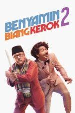 Nonton Film Benyamin Biang Kerok 2 (2020) Subtitle Indonesia Streaming Movie Download