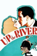 Nonton Film Up the River (1930) Subtitle Indonesia Streaming Movie Download