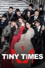 Nonton Film Tiny Times (2013) Subtitle Indonesia Streaming Movie Download