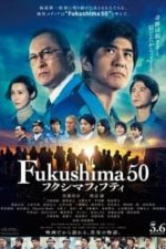 Nonton Film Fukushima 50 / フクシマフィフティ (2020) Subtitle Indonesia Streaming Movie Download