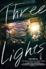 Nonton Film Three Lights (2017) Subtitle Indonesia Streaming Movie Download