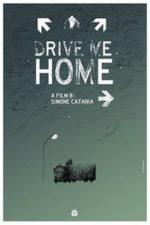 Nonton Film Drive Me Home (2018) Subtitle Indonesia Streaming Movie Download