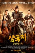 Nonton Film Fantasy Of Three Kingdoms I: Yellow Turban Rebellion (2018) Subtitle Indonesia Streaming Movie Download