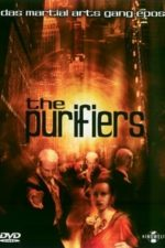 Nonton Film The Purifiers (2004) Subtitle Indonesia Streaming Movie Download