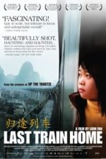 Nonton Film Last Train Home (2009) Subtitle Indonesia Streaming Movie Download