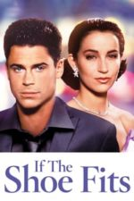 Nonton Film If the Shoe Fits (1990) Subtitle Indonesia Streaming Movie Download