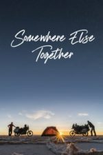 Nonton Film Somewhere Else Together (2019) Subtitle Indonesia Streaming Movie Download