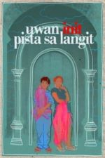 Nonton Film Uwan init pista sa langit (2009) Subtitle Indonesia Streaming Movie Download